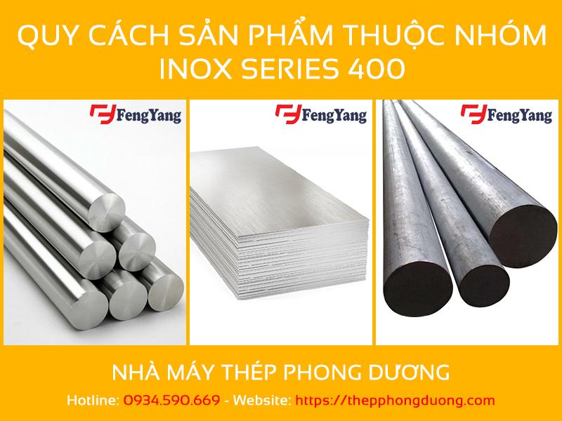 Quy cách sản phẩm thuộc nhóm series inox 400